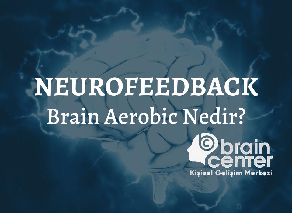 neurofeedback seansı nasıl olur