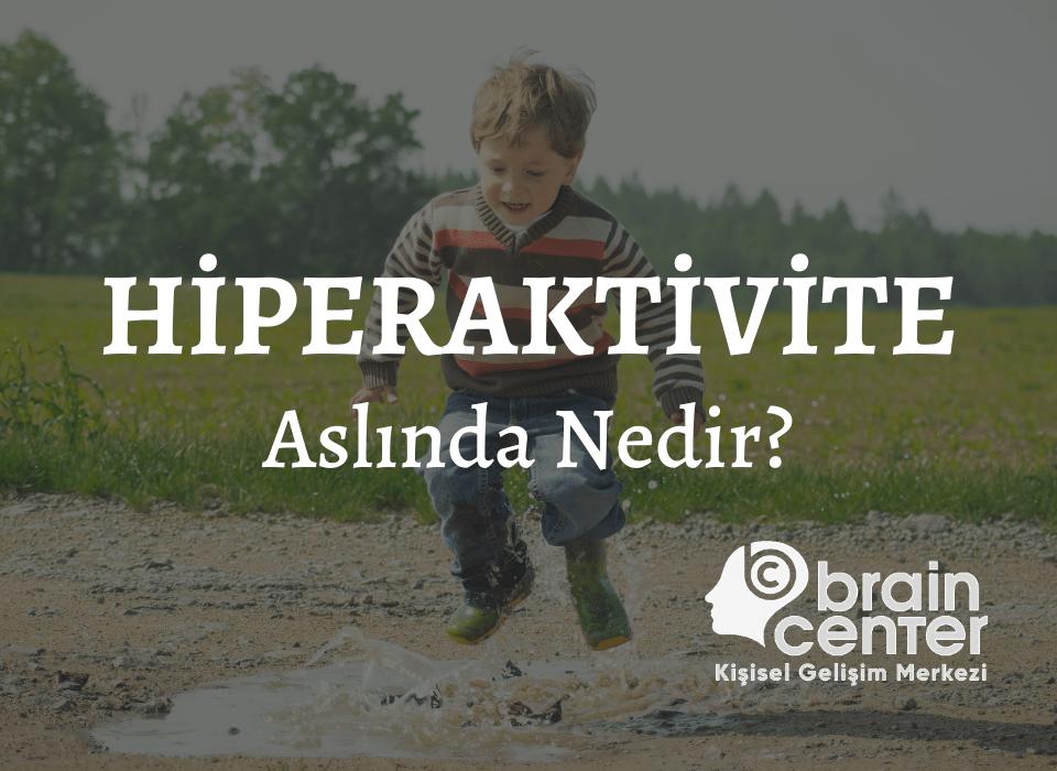 hiperaktivite nedir