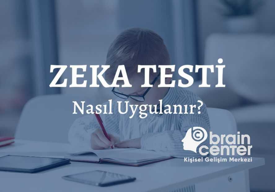 zeka testi nasıl uygulanır